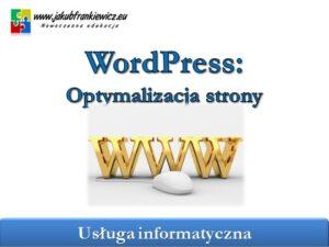 wordpress optymalizacja strony 300x225 - wordpress_optymalizacja_strony