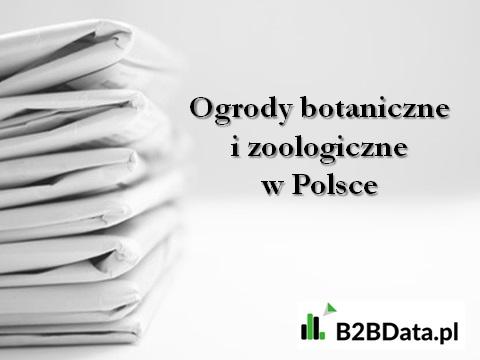 ogrody botaniczne - Ogrody botaniczne i zoologiczne w Polsce