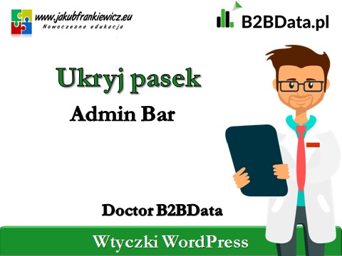 ukryj pasek admin bar b2bdata - Doctor B2BData - Ukryj Admin Bar