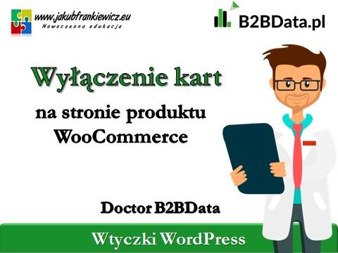 wylaczenie kart produktow b2bdata 1 - Doctor B2BData - Wyłączenie komentarzy w WordPress