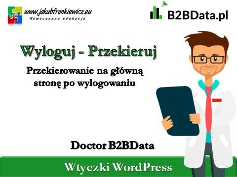 wyloguj przekieruj b2bdata - Doctor B2BData - Wyloguj/Przekieruj