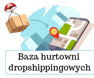dropshipping - Baza hurtowani dropshipping