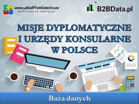 misje dyplomatyczne - Misje dyplomatyczne i urzędy konsularne w Polsce