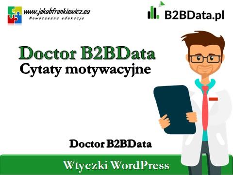 cytaty b2bdata - Doctor B2BData - Cytaty motywacyjne