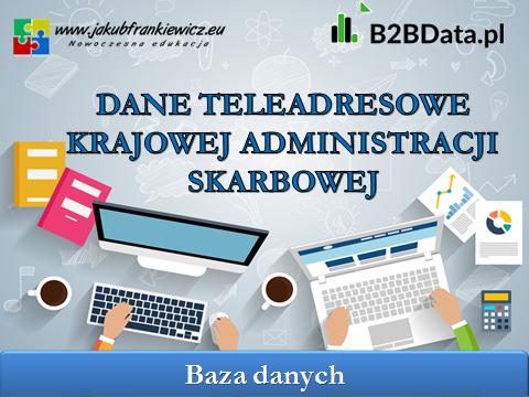 dane kas - Dane teleadresowe Krajowej Administracji Skarbowej