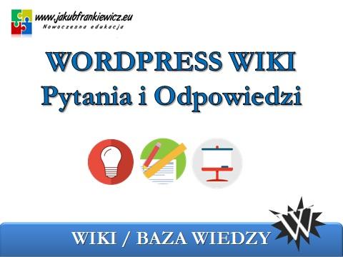 wpwiki - WordPress WIKI - Pytania i Odpowiedzi