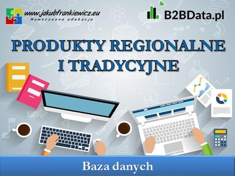 produkty regionalne - Produkty regionalne i tradycyjne