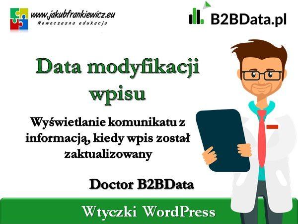 b2bdata modyfikacja 600x450 - Doctor B2BData - Data modyfikacji wpisu