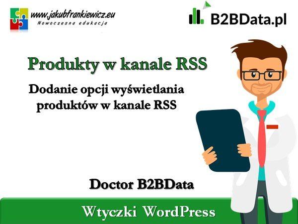 b2bdata rss 600x450 - Doctor B2BData - Wyświetlanie produktów w kanale RSS
