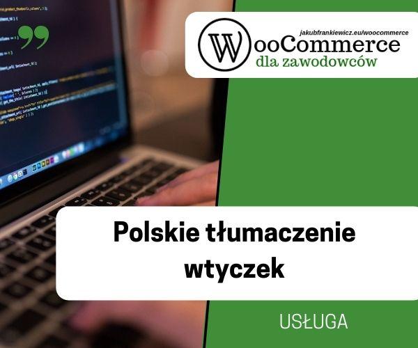 tlumaczenia - WooCommerce: Polskie tłumaczenia wtyczek